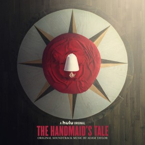 ADAM TAYLOR Handmaid's Tale Original Soundtrack