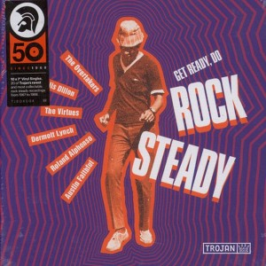 "RSD18 Get Ready, Do Rock Steady (TROJAN 10x7"" BOX)"