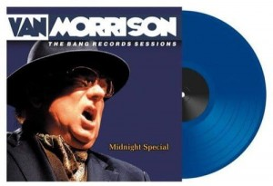 RSD18 VAN MORRISON MIDNIGHT SPECIAL: THE BANG RECORDS- Blue 2xLP