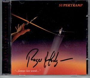 SUPERTRAMP Famous Last Words + signed by Roger Hodgson