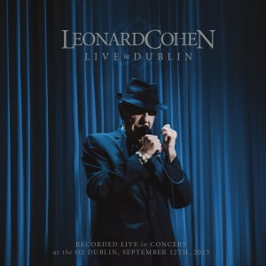 LEONARD COHEN Live In Dublin 12.9.13 3CD+DVD