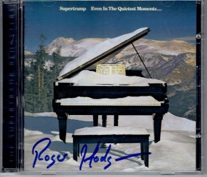 SUPERTRAMP Even In The Quietest +signed by Roger Hodgson