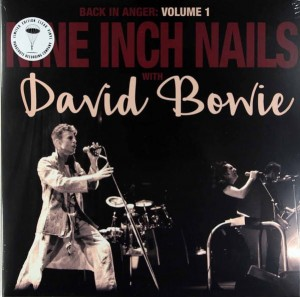 NINE INCH NAILS DAVID & DAVID BOWIE Back In Anger 1 -COLOUR LP