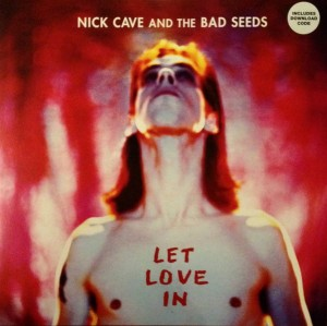 NICK CAVE & BAD SEEDS Let Love In 180g LP+MP3