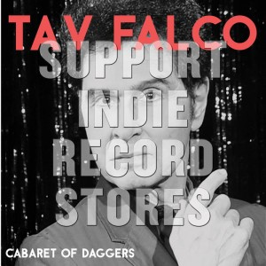 TAV FALCO Cabaret Of Daggers (BLACK FRIDAY 2018)