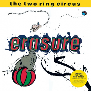 RSD18 ERASURE The Two Ring Circus (yellow vinyl 45rpm 2xLP)