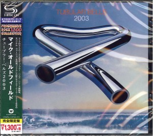 MIKE OLDFIELD Tubular Bells 2003- SHM JAPAN (WPCR-16729)