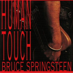 BRUCE SPRINGSTEEN Human Touch (2018)