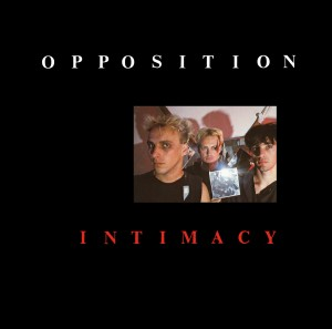 OPPOSITION Intimacy