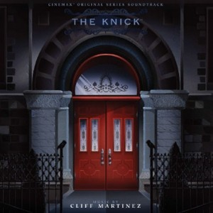 CLIFF MARTINEZ The Knick - LIMITED 2xLP