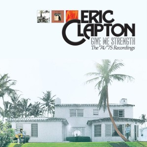 ERIC CLAPTON GIVE ME STRENGTH 3xLP 180g (The '74/'75 Recordings)