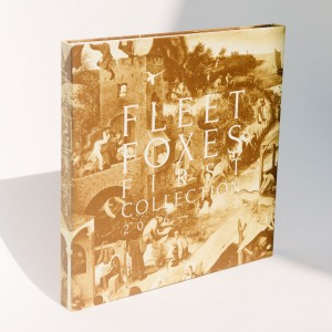 FLEET FOXES First Collection 2006 – 2009