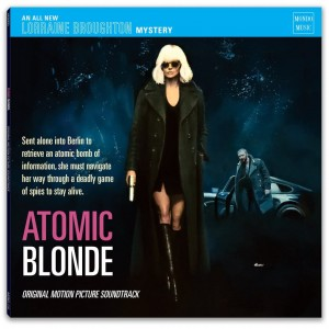 ATOMIC BLONDE - Original Motion Picture Soundtrack 2xLP (MOND114)