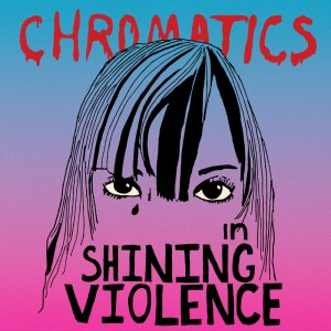 CHROMATICS In The City (BLUE/ CLEAR COLOR VINYL)