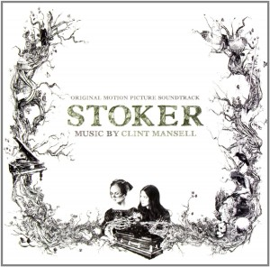 Clint Mansell STOKER OST (Park Chan-wook movie)