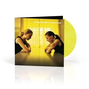 PLACEBO Without You I'm Nothing 180g YELLOW VINYL
