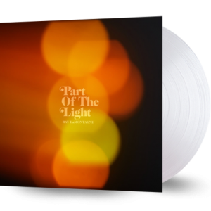 RAY LAMONTAGNE Part Of The Light LIMITED TRANSPARENT VINYL