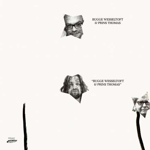 Bugge Wesseltoft & Prins Thomas - STS336 (002) 5053760039570.jpg