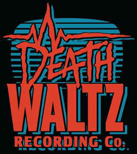 DEATH WALTZ RECORDING